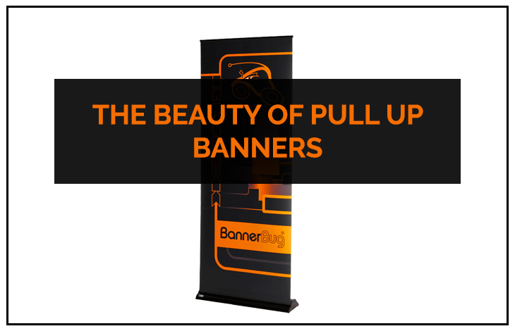 The-Beauty-of-Pull-Up-Banners
